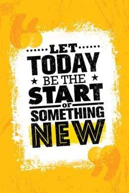 Tranh động lực Let today be the start something new 3-3157