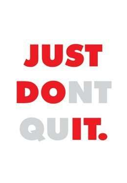 Tranh văn phòng Just do it - just dont quit 3-3191